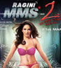 Ragini MMS 2 Movie Video Songs