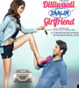 Dilliwali Zaalim Girlfriend Songs Audio – mp3 Songs