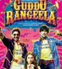 Guddu Rangeela Movie Trailers