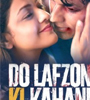 Do Lafzon Ki Kahani Movie Audio – mp3 Songs
