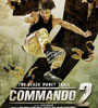 Commando 2 Movie Audio – Mp3 Songs
