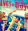 Gangs Of Wasseypur Movie Trailers