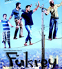 Fukrey Movie Video Songs
