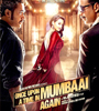 Once Upon Ay Time in Mumbai Dobaara Movie Trailers
