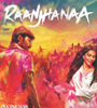 Raanjhanaa Movie Video Songs